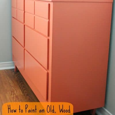 How to Paint an Old, Wood Dresser and End Table