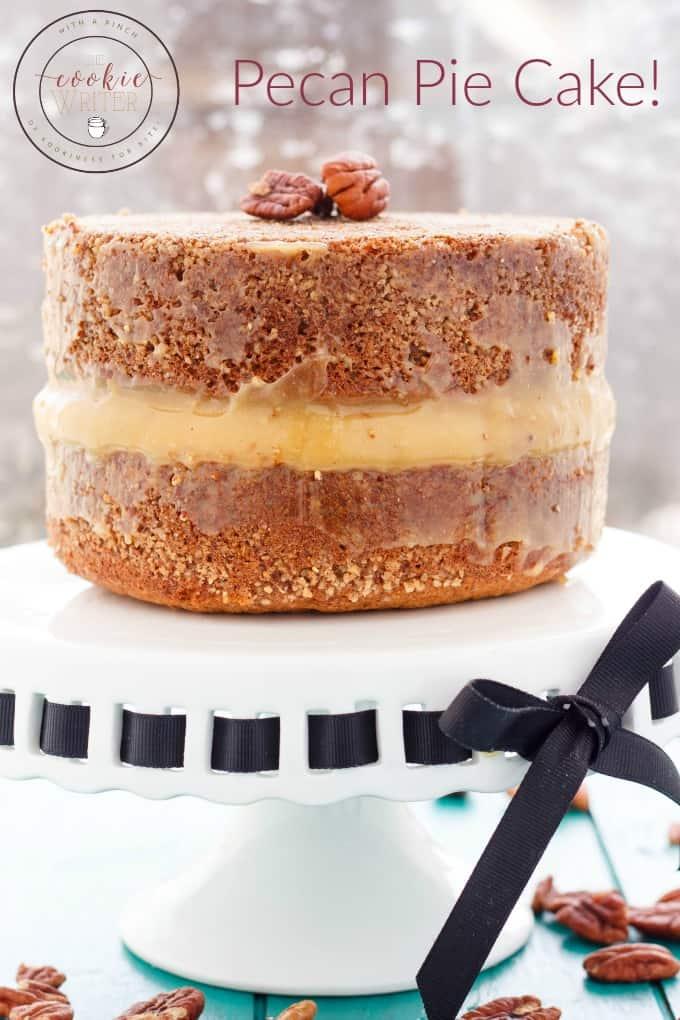 Pecan Pie Cake! #cake