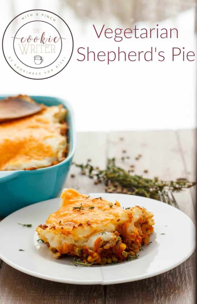 Vegetarian Shepherd's Pie (Vegan Shepherd's Pie) - The Cookie Writer