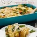 Breakfast Potato Casserole with Hollandaise Sauce #breakfast