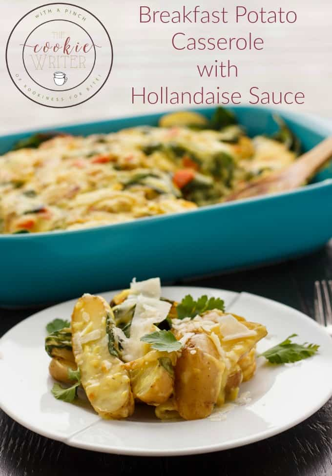 Breakfast Potato Casserole with Hollandaise Sauce - The Cookie Writer