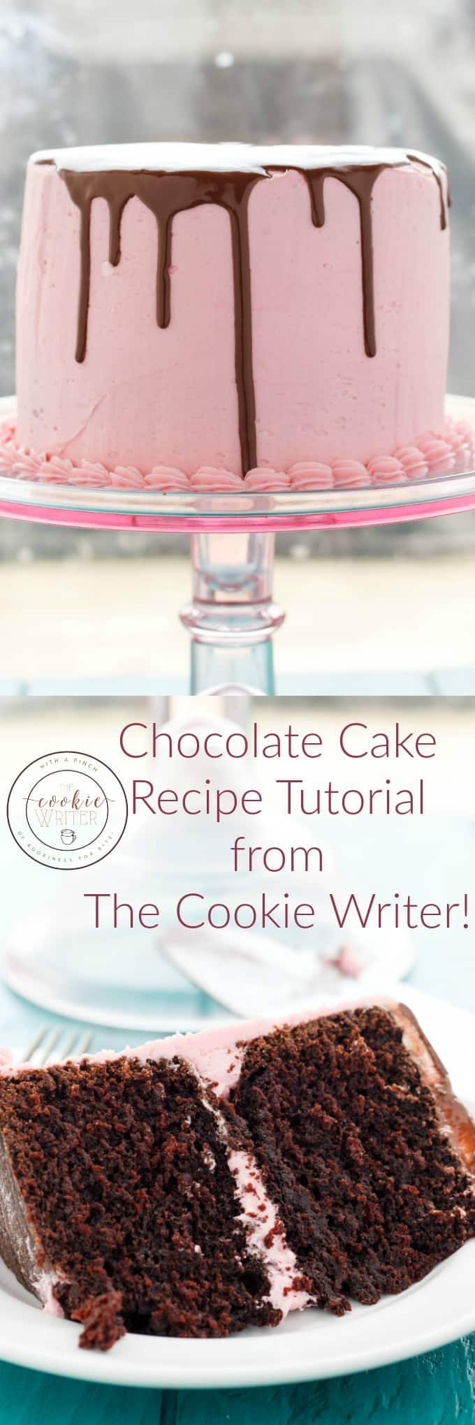 Chocolate Cake Recipe Tutorial from The Cookie Writer!