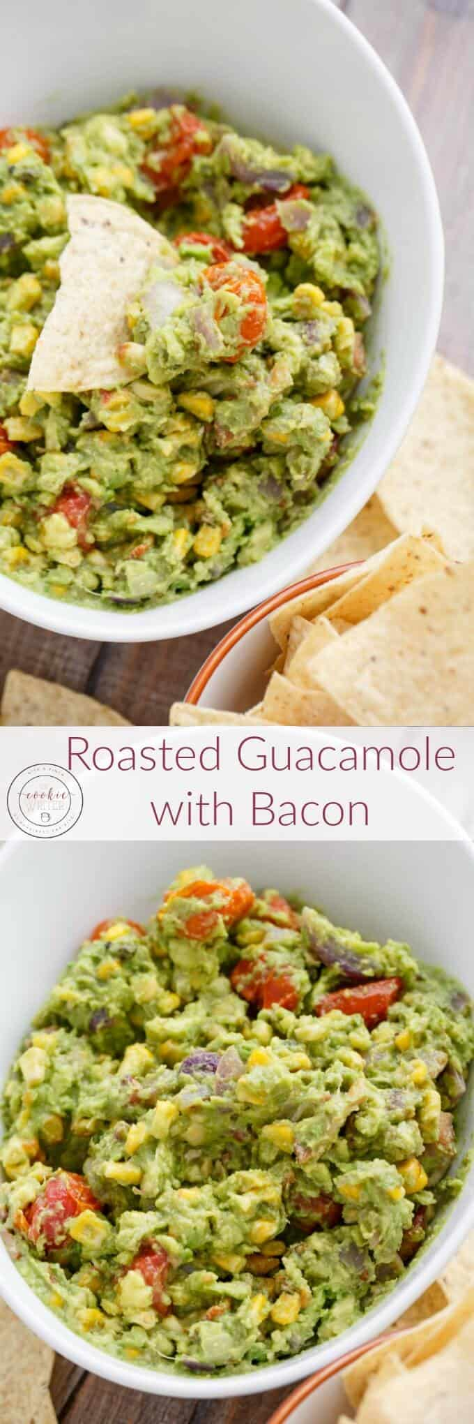 Roasted Guacamole with Bacon - The Cookie Writer