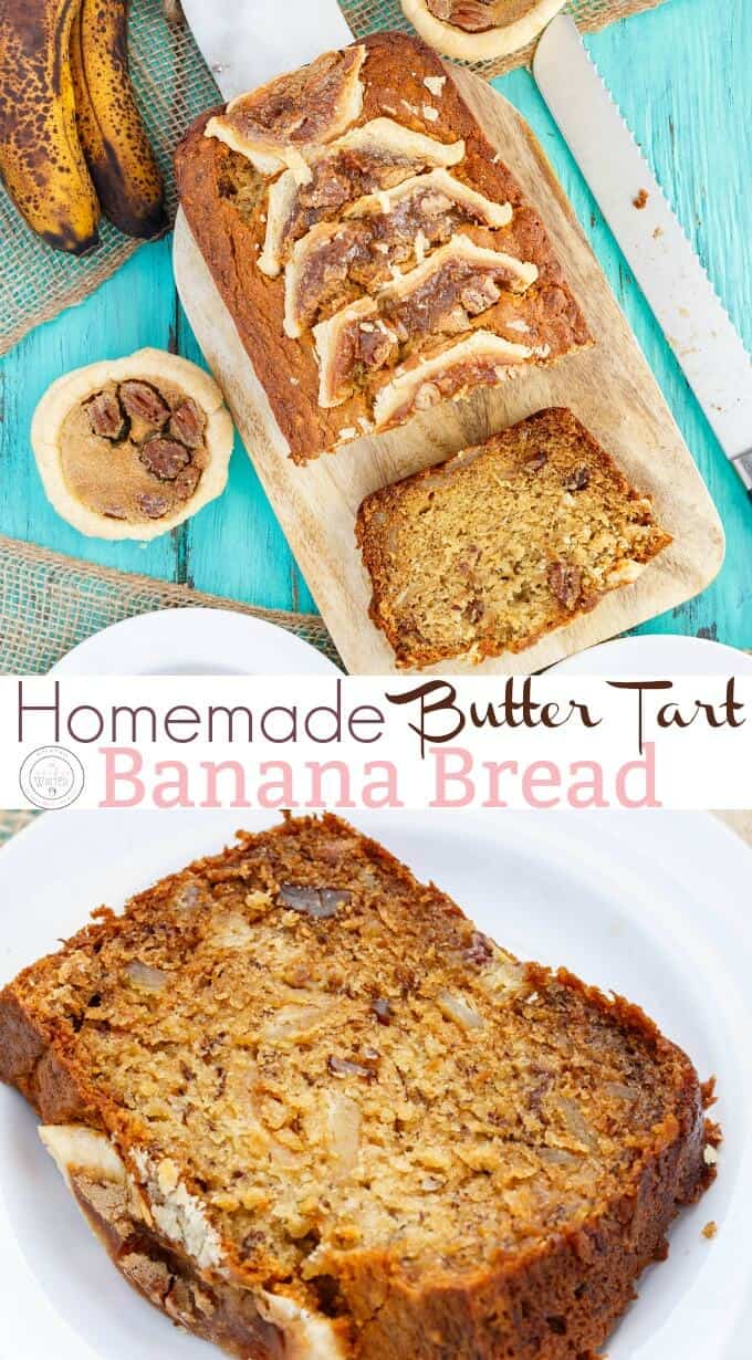 Homemade Butter Tart Banana Bread