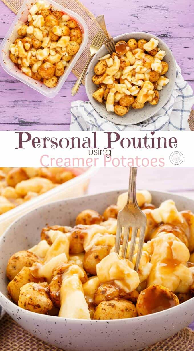 Personal Poutine using Creamer Potatoes